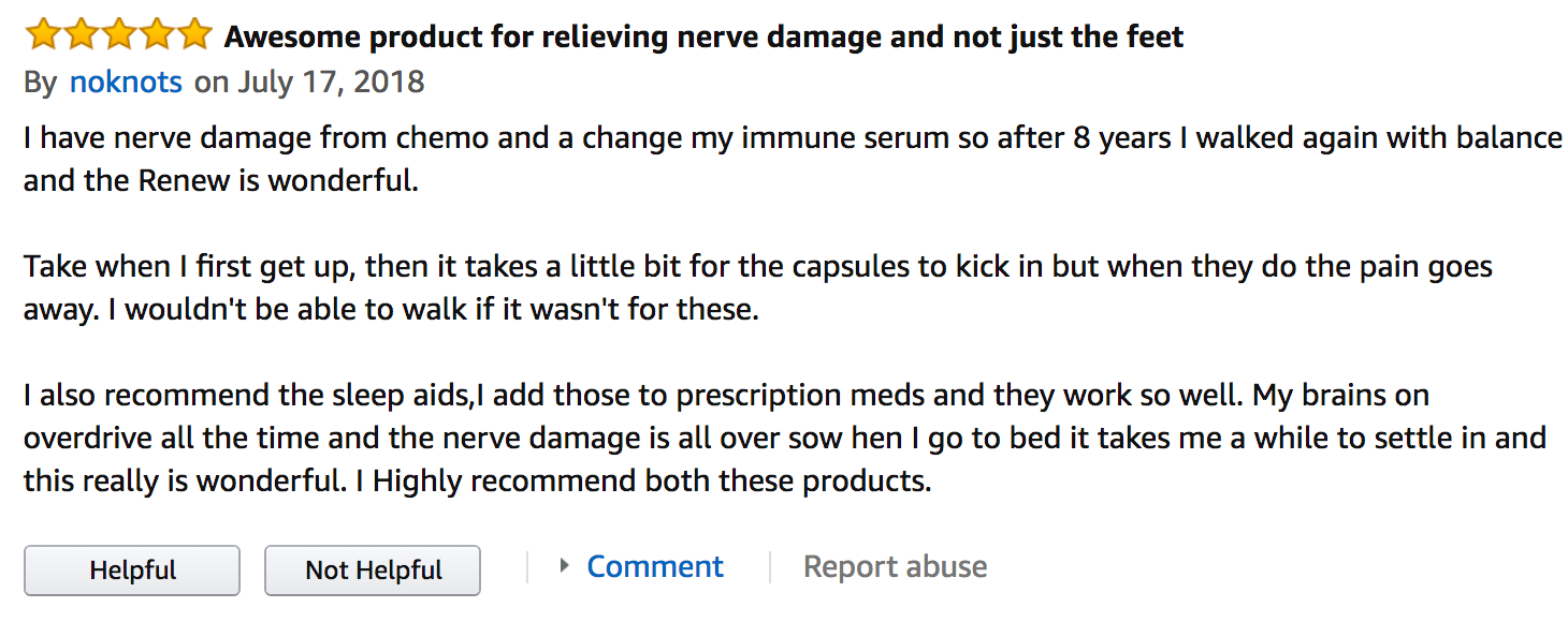 This review claims it help relieve nerve damage from chemotherapy
